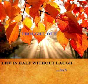 LAUGH AND LIFE