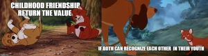 childhood friendship-quote on childhood friendship-the fox and the hound quote